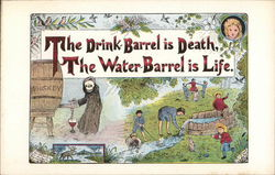 The Drink Barrel is Death, The Water Barrel is Life