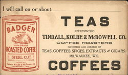 Badger Roasted Coffee Tindall, Kolbe, & McDowell Co. Representative