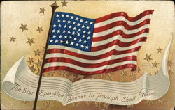 The Star Spangled Banner In Triumph Shall Wave