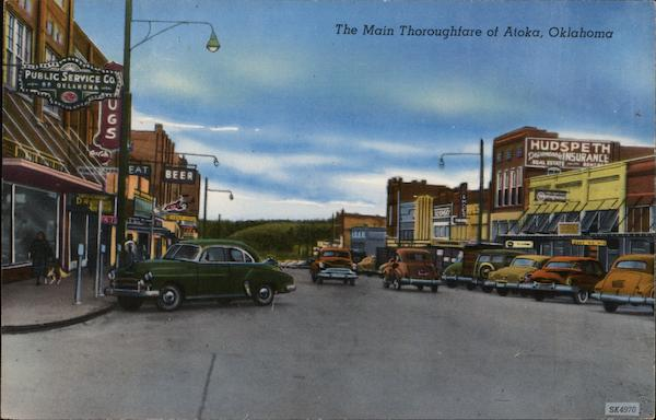 The Main Thoroughfare, The Hub of the Highways Atoka Oklahoma