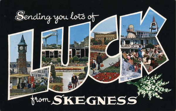 Sending You Lots of Luck From Skegness England