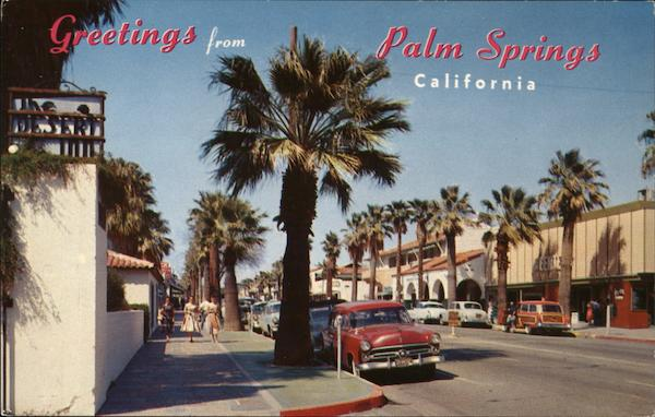 Greetings From Palm Springs, California H. Lowman
