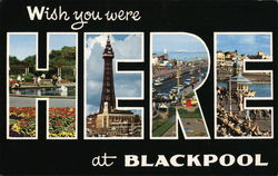 Wish You Were Here at Blackpool Postcard
