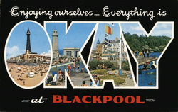 Enjoying Ourselves - Everything is Okay at Blackpool Postcard
