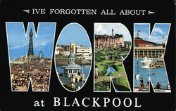 I've Forgotten All About Work at Blackpool Postcard
