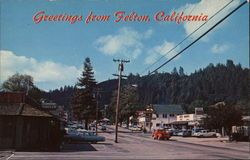 Greetings from Felton, California