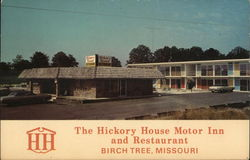 The Hickory House Motor Inn and Restaurant