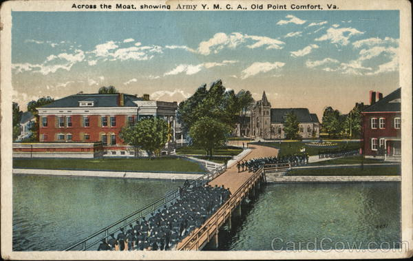 Across the Moat, Showing Army Y.M.C.A. Old Point Comfort Virginia