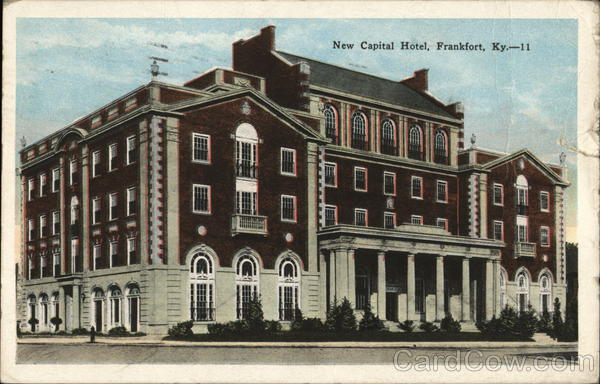 New Capital Hotel Frankfort Kentucky Cusick