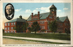 The Ferris Institute - The Largest School of its Kind in Michigan Postcard