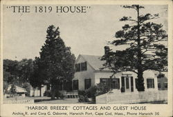 """The 1819 House"", ""Harbor Breeze"" Cottages and Guest House"