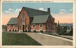 Administration Building, Mercersburg Academy