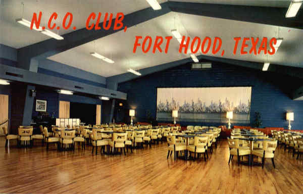 N.C.O. Club Fort Hood Texas