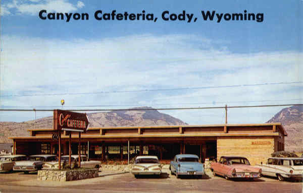 Canyon, Cafeteria Cody Wyoming