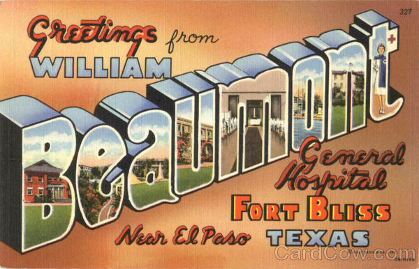 Greetings From William Beaumont Hospital Fort Bliss Texas