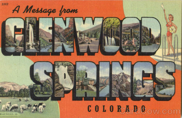 A Message From Glenwood Springs Colorado Large Letter