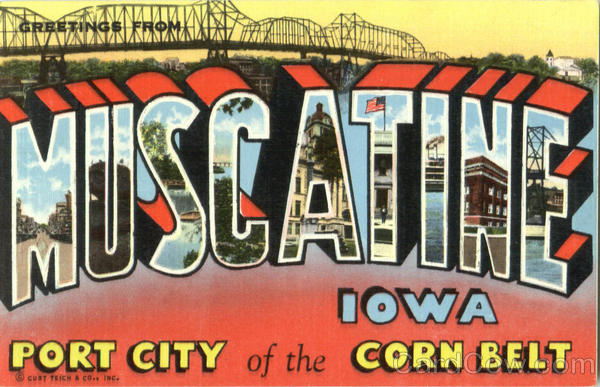 Greetings From Muscatine Port Louisa Iowa