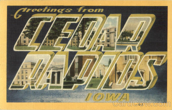 Greetings From Cedar Rapids Iowa Large Letter