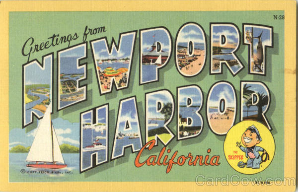 Greetings From Newport Harbor Newport Beach California