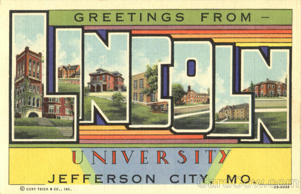 Greetings From Lincoln University Jefferson City Missouri