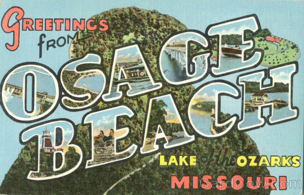 Greetings From Osage Beach Lake Ozarks Missouri Large Letter