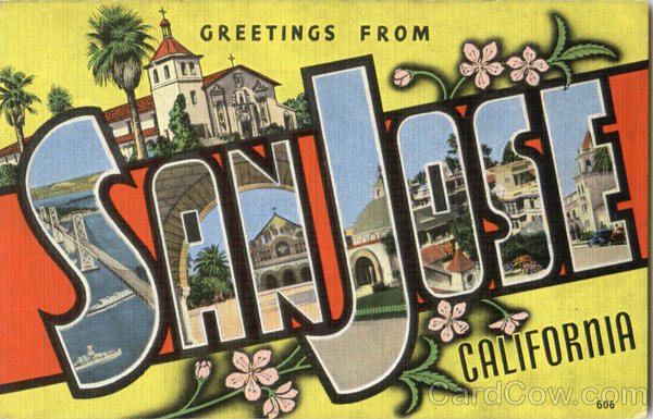 Greetings From San Jose California Large Letter