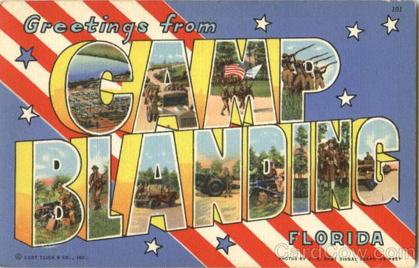 Greetings From Camp Blanding Florida