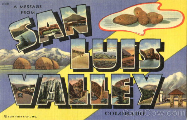 A Message From San Luis Valley Colorado Large Letter
