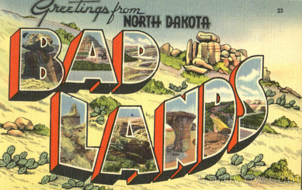 Greetings From Bad Lands North Dakota Large Letter