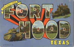 Greetings From Fort Hood