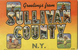 Greetings From Sullivan County