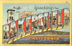 Greetings From Bakersfield