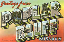 Greetings From Poplar Bluff