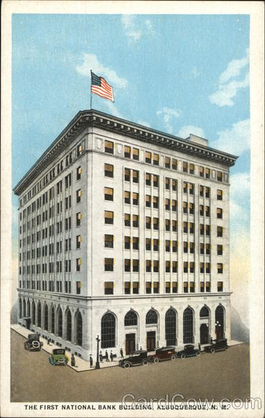 The First National Bank Building Albuquerque New Mexico