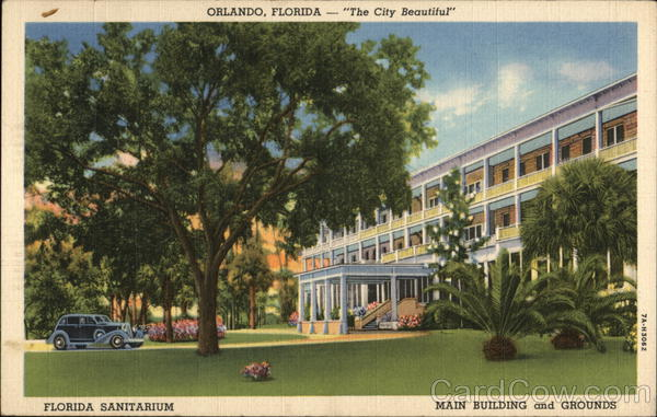 Florida Sanitorium, Main Building and Grounds Orlando