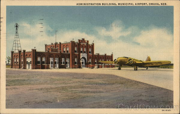 Administration Building, Municipal Airport Omaha Nebraska