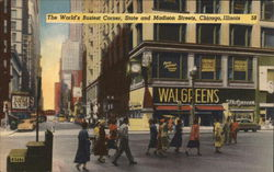 The World's Busiest Corner, State and Madison Streets Postcard