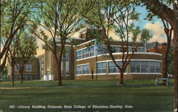 Library Building, Colorado State College of Education Postcard