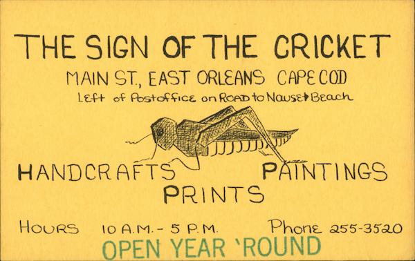 The Sign of the Cricket East Orleans Massachusetts