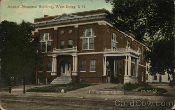 Adams' Memorial Building West Derry New Hampshire
