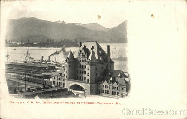 C.P.Rv. Depot and Entrance to Harbour Vancouver Canada