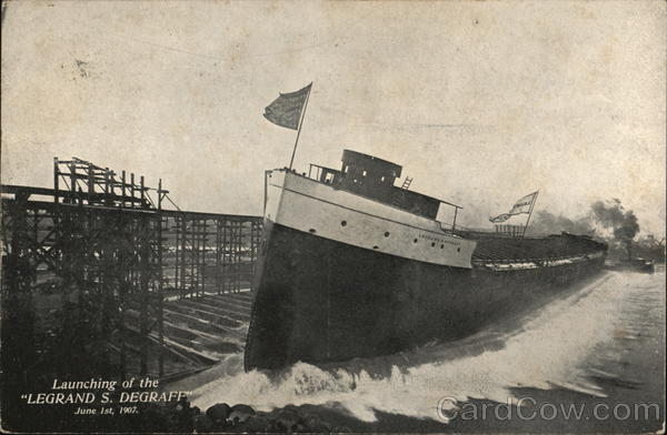 Launching of the Legrand S. Degraff, June 1st, 1907