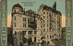 Maryland Theatre and Hotel Kernan