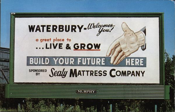 Waterbury Welcomes You! Connecticut