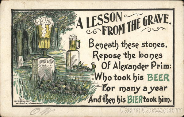 A Lesson From the Grave W. F. Miller Drinking