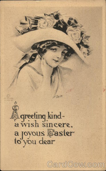 A greeting kind - a wish sincere, a joyous Easter to you dear