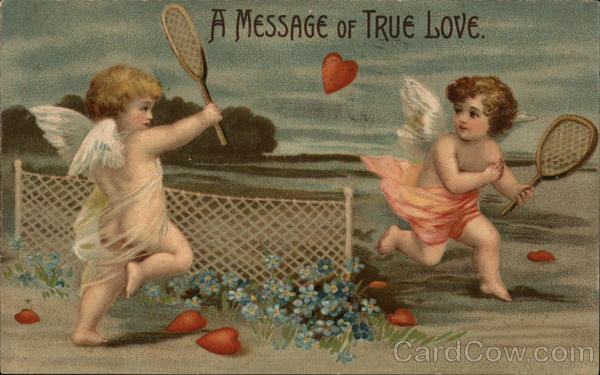 A Message of True Love. Cupid Tennis