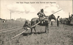 Old Time Squaw with Travois and Papoose