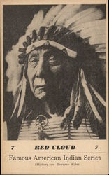 Famous American Indian Series - Red Cloud