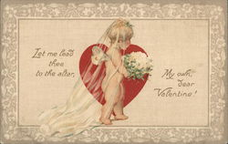Let Me Lead Thee To The Altar, My Own Dear Valentine